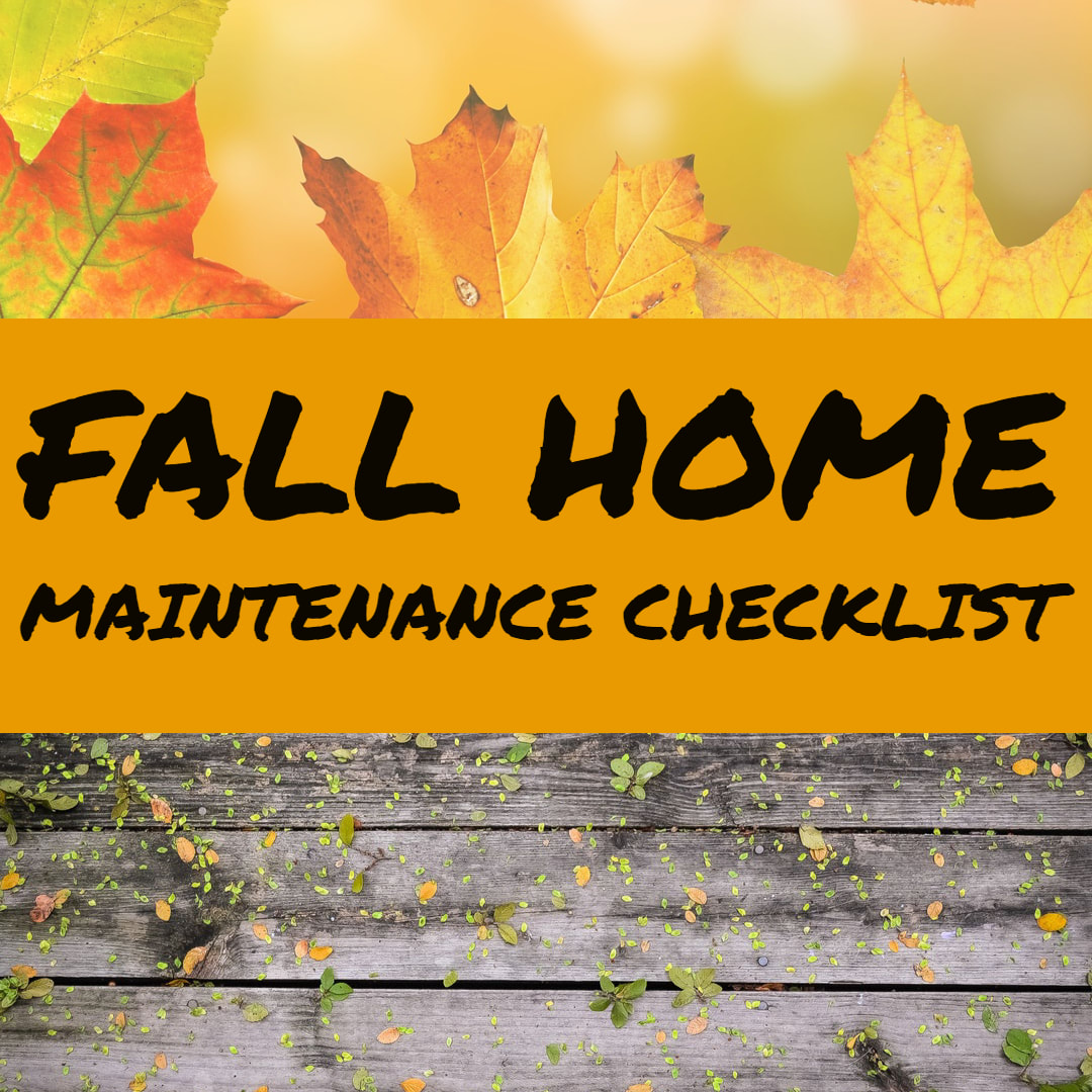Fall home maintenance checklist 2018